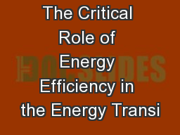 The Critical Role of Energy Efficiency in the Energy Transi