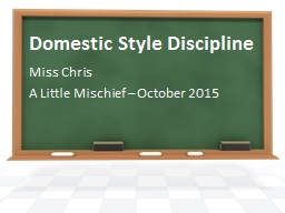 Domestic Style Discipline PowerPoint PPT Presentation