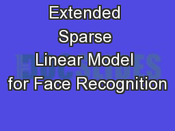Extended Sparse Linear Model for Face Recognition