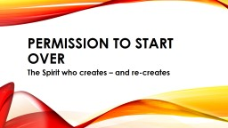 Permission to start over