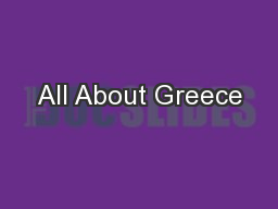 All About Greece PowerPoint PPT Presentation