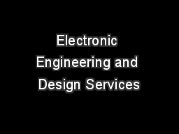 Electronic Engineering and Design Services