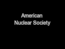 American Nuclear Society PowerPoint PPT Presentation