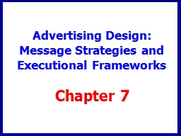 Advertising Design:  Message Strategies and