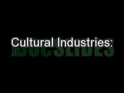 Cultural Industries: