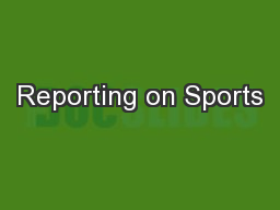 Reporting on Sports