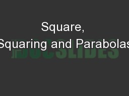Square, Squaring and Parabolas PowerPoint PPT Presentation