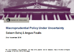 Macroprudential Policy Under Uncertainty
