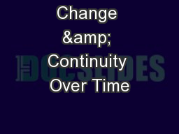 Change & Continuity Over Time