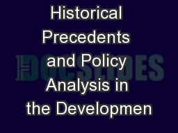 Historical Precedents and Policy Analysis in the Developmen PowerPoint PPT Presentation