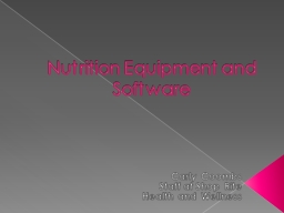 Nutrition Equipment and Software