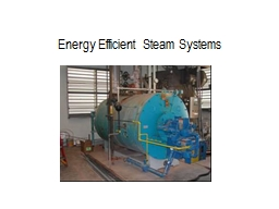 Energy Efficient Steam Systems