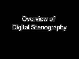 Overview of Digital Stenography