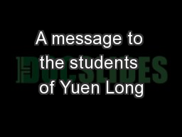 A message to the students of Yuen Long