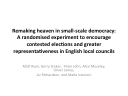 Remaking heaven in small-scale democracy: A randomised expe