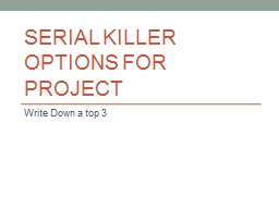 Serial Killer Options for Project