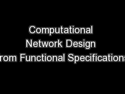 Computational Network Design from Functional Specifications