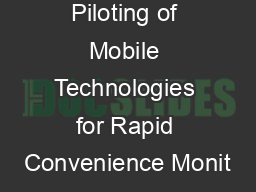 Piloting of Mobile Technologies for Rapid Convenience Monit