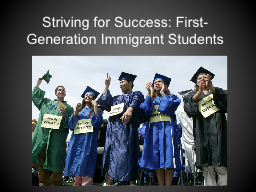 Striving for Success: First-Generation Immigrant Students