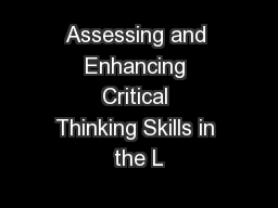 Assessing and Enhancing Critical Thinking Skills in the L PowerPoint PPT Presentation