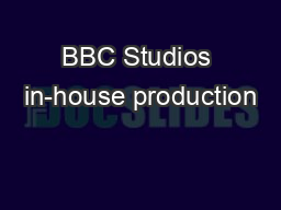 BBC Studios in-house production