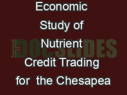 Economic Study of Nutrient Credit Trading for  the Chesapea