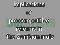 Implications of pro-competitive reforms in the Zambian maiz