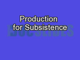 Production for Subsistence PowerPoint PPT Presentation