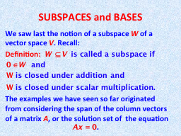 We saw last the notion of a subspace