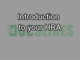 Introduction to your HRA