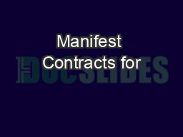 Manifest Contracts for