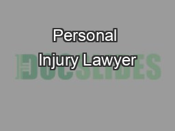 Personal Injury Lawyer PDF document - DocSlides