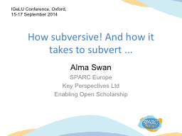 How subversive! And how it takes to subvert ... PowerPoint PPT Presentation