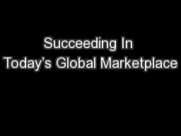 Succeeding In Today's Global Marketplace