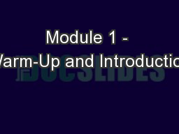 Module 1 - Warm-Up and Introduction