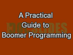 A Practical Guide to Boomer Programming