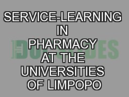 SERVICE-LEARNING IN PHARMACY AT THE UNIVERSITIES OF LIMPOPO