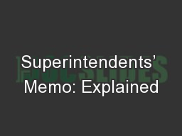 Superintendents' Memo: Explained