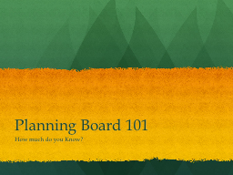 Planning Board 101 PowerPoint PPT Presentation