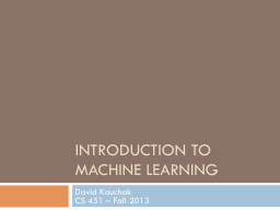 Introduction to Machine Learning PowerPoint PPT Presentation