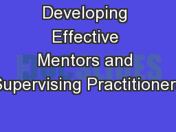 Developing Effective Mentors and Supervising Practitioners