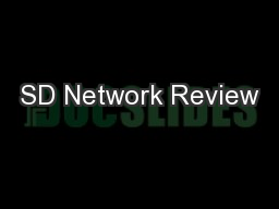 SD Network Review PowerPoint PPT Presentation