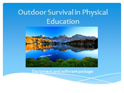 Outdoor Survival in Physical Education