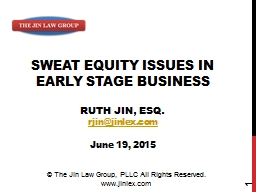 SWEAT EQUITY ISSUES IN EARLY STAGE BUSINESS