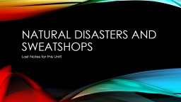 Natural Disasters and Sweatshops