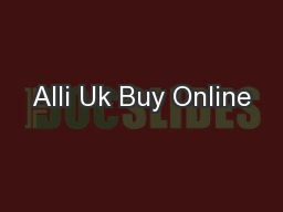 Alli Uk Buy Online PowerPoint PPT Presentation