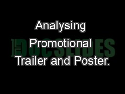 Analysing Promotional Trailer and Poster.