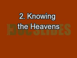 2. Knowing the Heavens