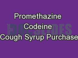 Promethazine Codeine Cough Syrup Purchase