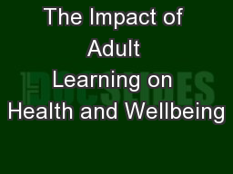 The Impact of Adult Learning on Health and Wellbeing